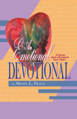 An Emotional Devotional
