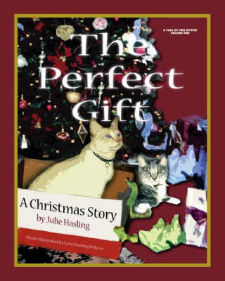 The Perfect Gift: A Christmas Story