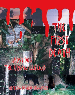 The First Death, Ghost Dog: The Urban Legend