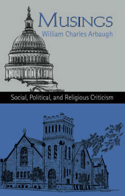 Musings: Social, Political and Religious Criticism