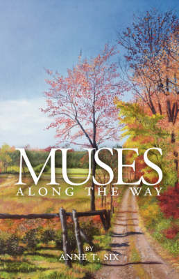 Muses Along the Way: A Spiritual Journey
