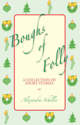 Boughs of Folly: A Collection of Short Stories