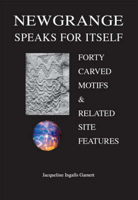 Newgrange Speaks for Itself: Forty Carved Motifs