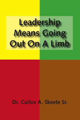 Leadership Means Going Out on a Limb