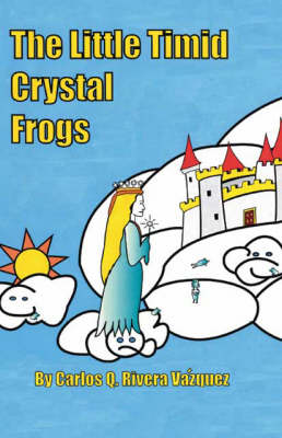 The Little Timid Crystal Frogs