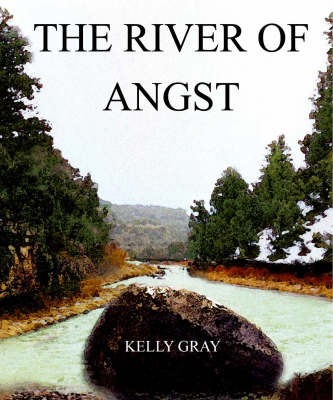The River of Angst