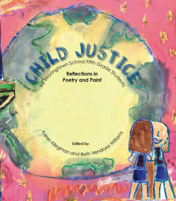 Child Justice: Reflections in Poetry and Paint