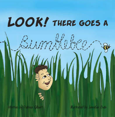Look! There Goes a Bumblebee
