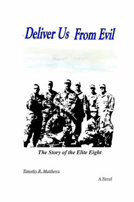 Deliver Us from Evil: The Story of The Elite Eight