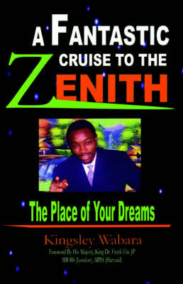 A Fantastic Cruise to the Zenith...: The Place of Your Dreams