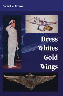 Dress Whites, Gold Wings