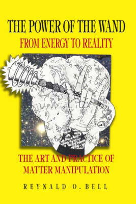 The Power of the Wand: From Energy to Reality