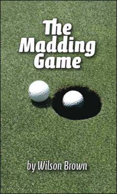 The Madding Game