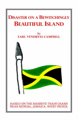 Disaster on a Bewitchingly Beautiful Island