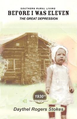 Before I Was Eleven: The Great Depression