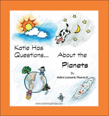 Katie Has Questions About the Planets