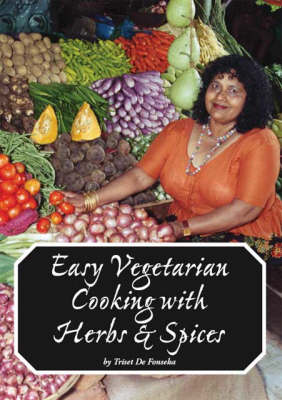 Easy Vegetarian Cooking with Herbs and Spices