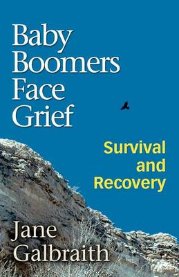Baby Boomers Face Grief: Survival and Recovery