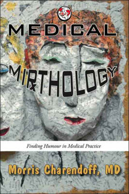 Medical Mirthology: Finding Humour in Medical Practice
