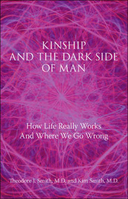 Kinship and the Dark Side of Man