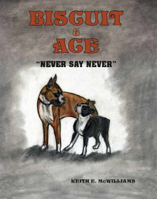 Biscuit and Ace: Never Say Never