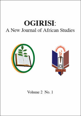 Ogirisi: A New Journal of African Studies