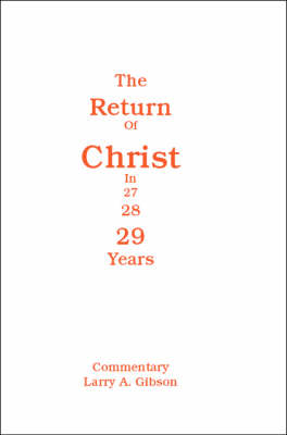 The Return of Christ in 29 Years