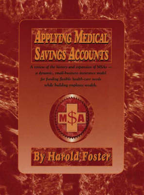 Applying Medical Savings Accounts