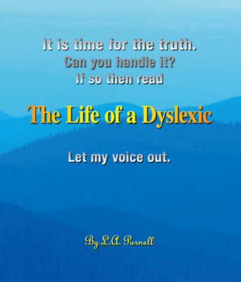 The Life of a Dyslexic: Let My Voice Out