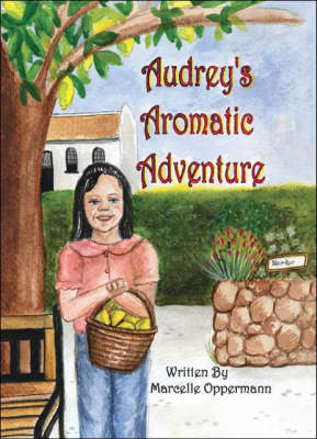 Audrey's Aromatic Adventure