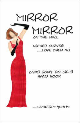 Mirror Mirror on the Wall: Wicked Curves... Love Them All