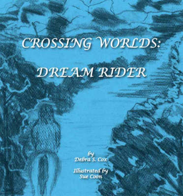 Crossing Worlds: Dream Rider