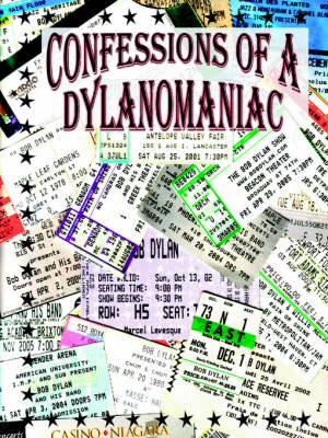 Confessions of a Dylanomaniac