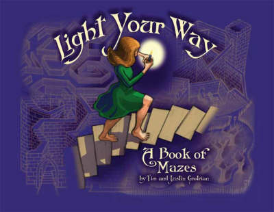 Light Your Way: A Book of Mazes