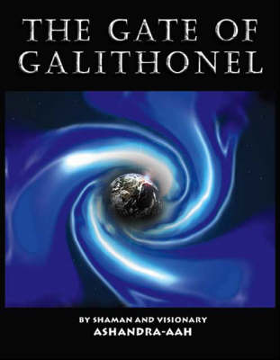 The Gate of Galithonel: Pt. 1: Queen of Peace