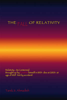 The Fall of Relativity