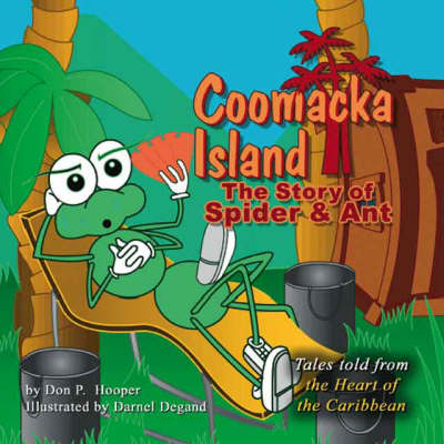 Coomacka Island: The Story of Spider and Ant