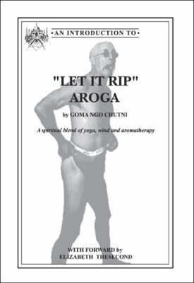 Let it Rip Aroga: A Spiritual Blend of Yoga, Wind and Aromatherapy