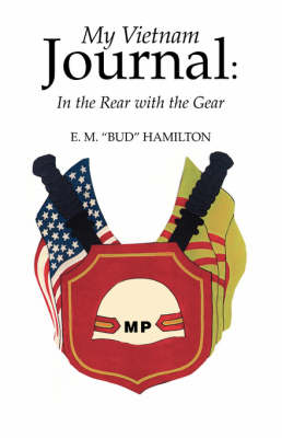 My Vietnam Journal: In the Rear with the Gear