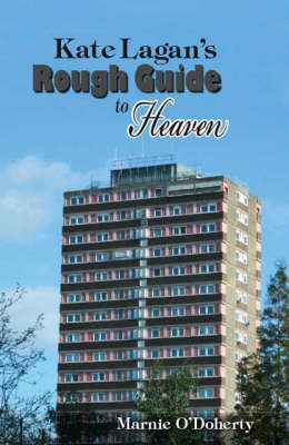 Kate Lagan's Rough Guide to Heaven
