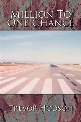 Million to One Chance