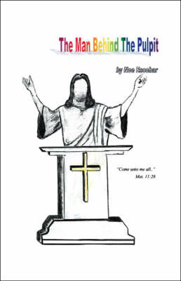 The Man Behind the Pulpit