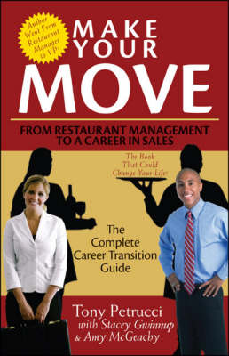 Make Your Move: From Restaurant Management to a Career in Sales