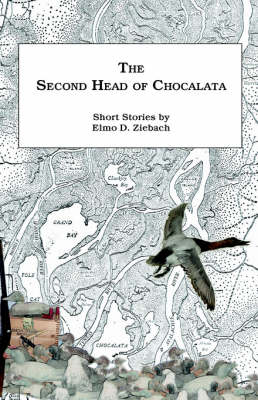 The Second Head of Chocalata: Short Stories