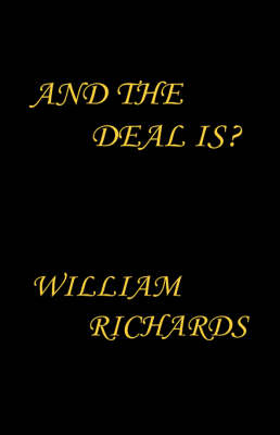 And the Deal Is?