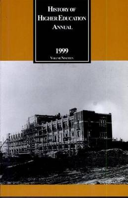 History of Higher Education Annual: 1999: Southern Higher Education in the 20th Century