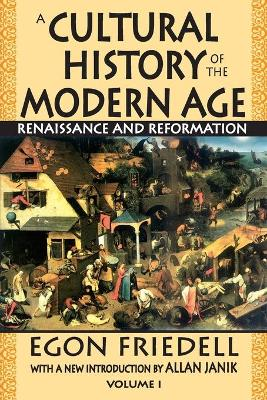 A Cultural History of the Modern Age: Volume 1, Renaissance and Reformation