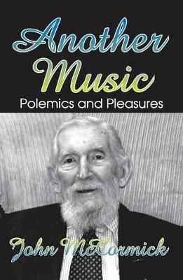 Another Music: Polemics and Pleasures