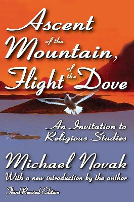 Ascent of the Mountain, Flight of the Dove: An Invitation to Religious Studies