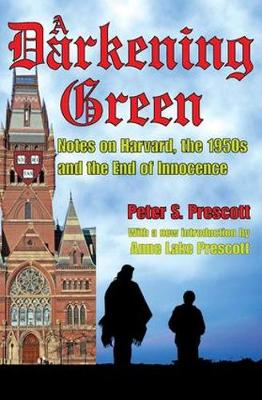 A Darkening Green: Notes on Harvard, the 1950s, and the End of Innocence